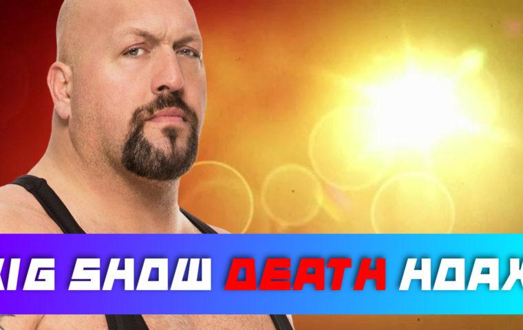 Big Show Death